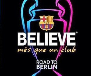 Barca, Barcelona, and believe image