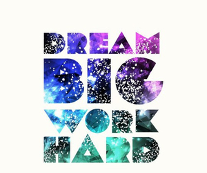 Dream, quote, and galaxy image