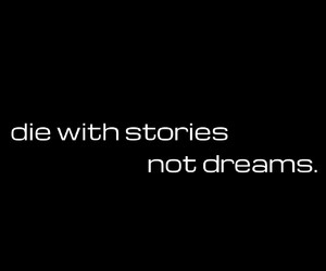 dreams, quote, and stories image