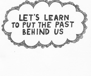 past, text, and quote image
