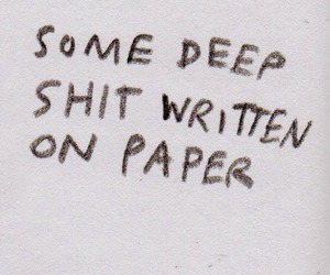 Paper, quotes, and shit image