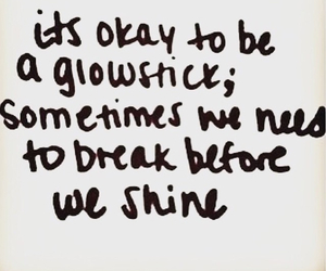 quotes, shine, and break image