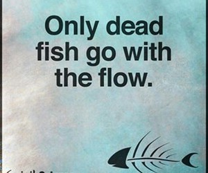 dead, flow, and quote image