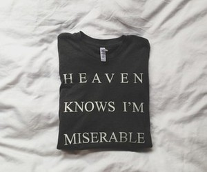 heaven, miserable, and quotes image