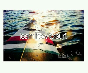 surf, water, and bucket list image
