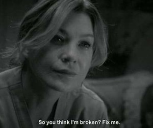 broken, grey's anatomy, and quote image