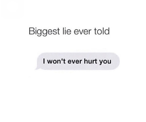 heartbreak, lies, and quotes image