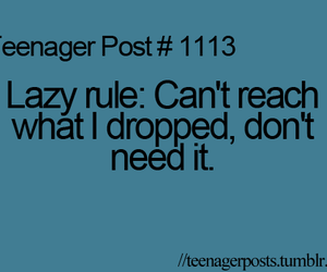 Lazy, teenager post, and funny image