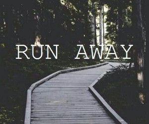 run, run away, and wallpaper image