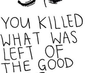 quote, killed, and life image