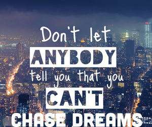 Dream, quotes, and chase image