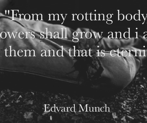 flowers, quote, and edvard munch image