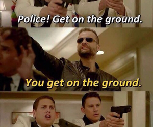 21 jump street, funny, and channing tatum image