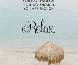 relax, quotes, and beach image