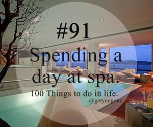 spa, 91, and 100 things to do in life image