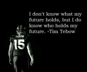 quote, tim tebow, and future image