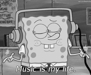 music, life, and spongebob image