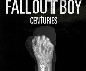 centuries, fall out boy, and FOB image
