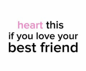 heart, love, and best friend image