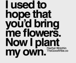 quotes, flowers, and hope image