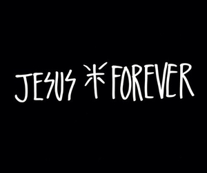 jesus, forever, and life image