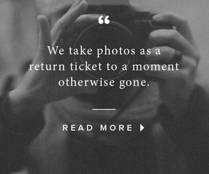 moment, quote, and photographs image