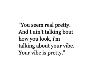 pretty, quote, and vibe image