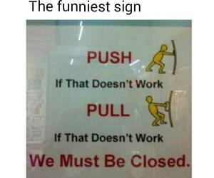 funny, pull, and sign image