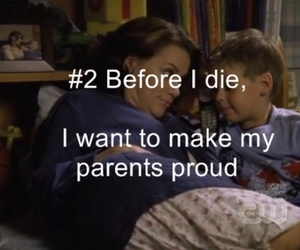 before i die, one tree hill, and quote image