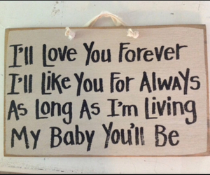 quotes, mommy quotes, and i love you for always image