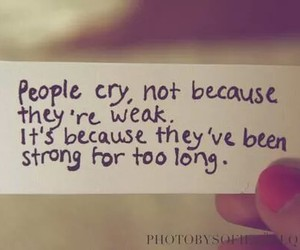 quotes, cry, and strong image