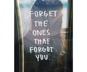 forget, quote, and true image