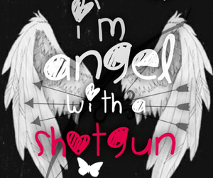angel, quotes, and shotgun image