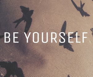 be yourself, black, and grey image