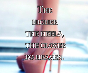 heaven, heels, and quote image