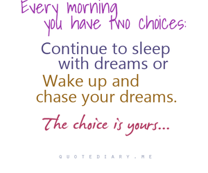 quotes, Dream, and choice image