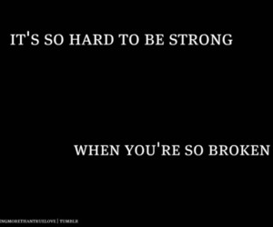 broken, strong, and quote image