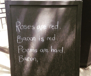 bacon, roses, and funny image