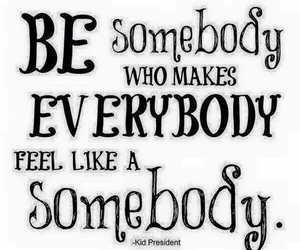 quotes, somebody, and everybody image