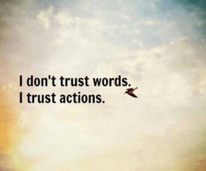 quotes, Action, and trust image