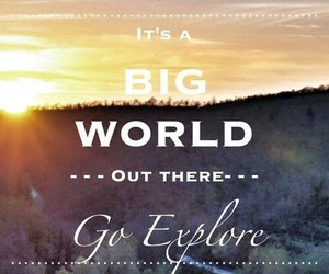 quotes, world, and explore image