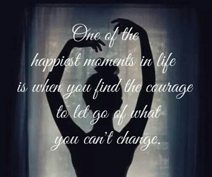 courage, can't change, and let go image