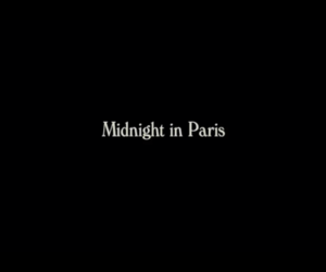 paris and midnight in paris image