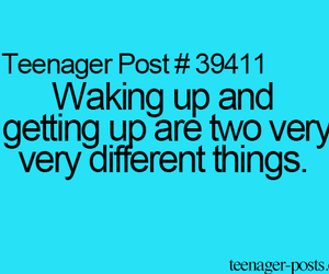 teenager post, getting up, and funny image