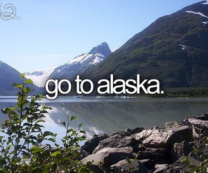 before i die, alaska, and text image