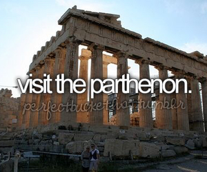 bucket list, before i die, and parthenon image
