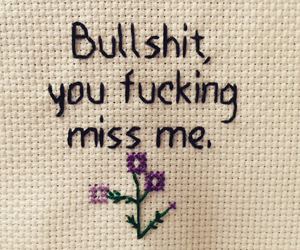 quotes, flowers, and bullshit image