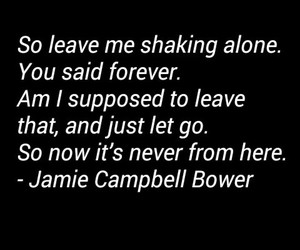 Jamie Campbell Bower, Lyrics, and quote image
