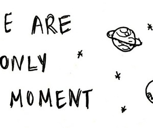 moment, quote, and planet image