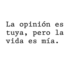 frases, vida, and opinion image